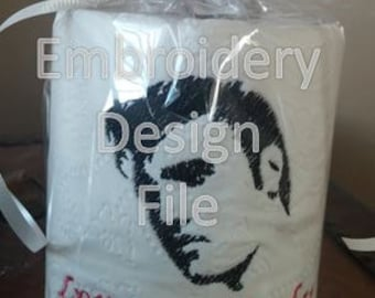 Elvis Love me Tender Toilet Paper Machine Embroidery Design 4x4 Instant Download and TP instructions