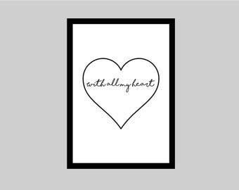 With all my heart Typography Print Wall Decor Home