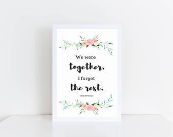 Watercolor wedding sign We were together I forget the rest blush floral wedding printable, digital file wedding decor