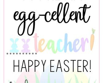Easter teacher tags you are an eggcellent teacher printable easter tags easter gift tags easter printable tags egg cellent teacher negle Images