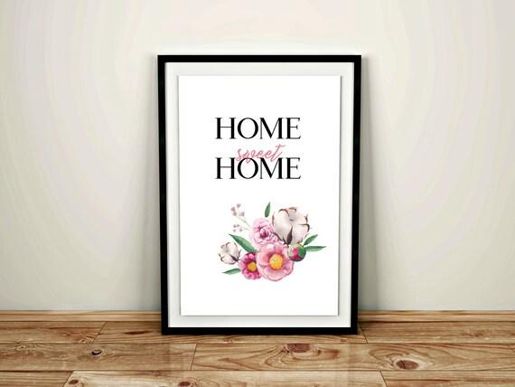 Home Sweet Home Printable / Flowers Home Sweet Home Print / Watercolor Flowers Welcome Sign / Sweet Home Quote Print / Home Sweet Printable