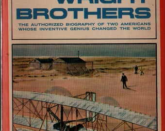 The Wright Brothers - Fred C. Kelly - 1975 - Vintage History Book