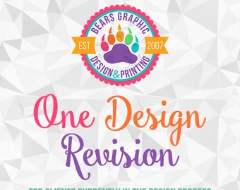 One Design Revision - Add-On for Clients Currently in the Design Process