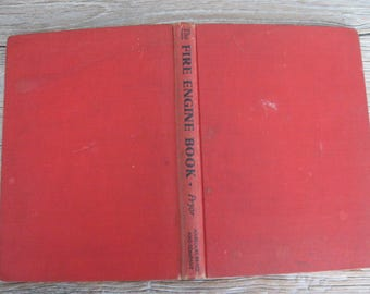 1934 The Fire Engine Book by William Clayton Pryor Harcourt, Brace and Co NYC Black & White Photos