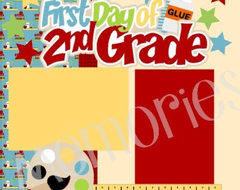 2nd grade 2-Page 12X12 Scrapbook Page Kit or Premade layout- First Day of 2nd (Second) Grade/School