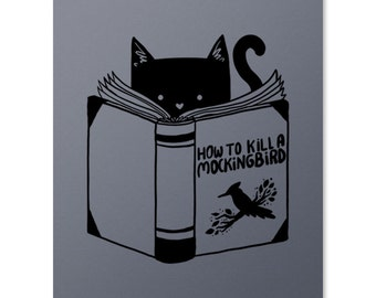 How To Kill A Mockingbird Print / Cat Print / Book Print / Literature Wall Art / Funny Print / Harper Lee / Home Decor / 8 x 10