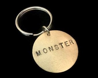 MONSTER Keychain- INVENTORY PURGE - 40% Off -Stamped Disc Keychain, Brass Key Ring, Womens Keychain, Mens Keychain, Psycho, Cray Cray, Crazy