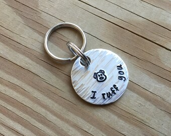 """Pet ID Tag, Collar Charm - """"I ruff you"""" with stamped puppy"""