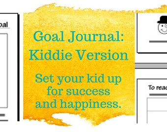 Goal Journal: Kiddie Version