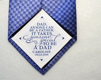 Step Dad Tie Patch • Anyone Can be a Father It Takes Someone Special to be a Dad • Suit Label • Personalized Gift • Father's Day • Fabric