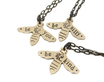 bee neckalce, personalized jewelry, hand stamped, inspirational, be kind, insect, gift, daughter, friend, for her,  wyoming creative