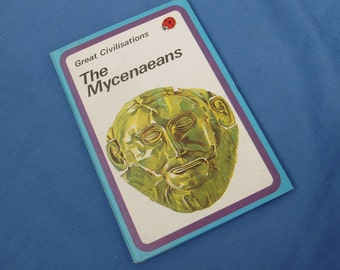 The Mycenaeans - Great Civilisations - Vintage Ladybird Book - Series 561 - Matt Covers
