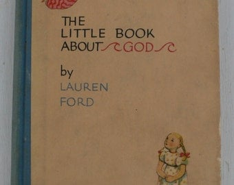 vintage children's book, The little Book About God, 1939, from Diz Has Neat Stuff