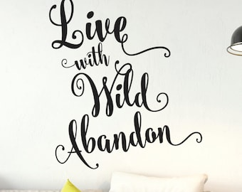 Adventure Decal - Wall Decals Wild Abandon - Dorm Room Decor -  Car Decal - Macbook decal