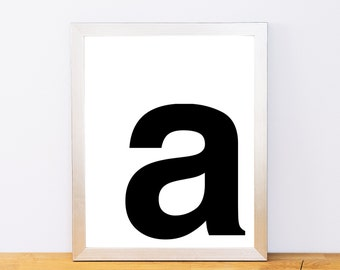 Lowercase Letter A, Typography Print, Printable Monogram, Printable Art, Minimal Decor, Black and White Wall Art, Digital Download