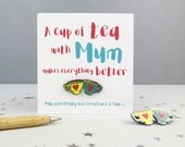 A Cup of Tea with Mum Makes Everything Better - Tea Enamel Pin Badge and Card - teacup pin - pin - gift for mum - jewellery - mum birthday