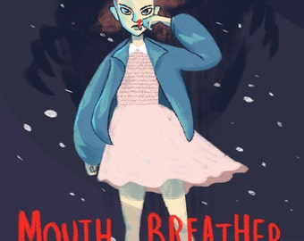 Mouth Breather, Eleven from Stranger Things, A5 Print, Demogorgon, Upside Down, Netflix