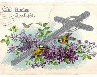 EASTER GREETINGS Vintage Postcard, Raphael Tuck, Cross, Silver Foil, Birds, Flowers, used, postmarked, 1910