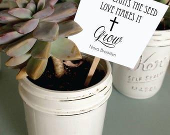 25- Faith Plants the Seed Love Makes It Grow Succulent  tags