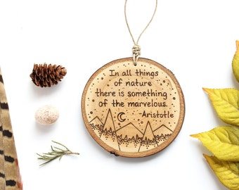 """Aristotle Quote Wood Ornament, Personalized Mountain Wood Slice Ornament - MEDIUM 2.75"""", Customized Natural Wood-Burned Ornament"""