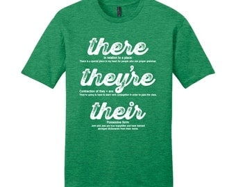 There They're Their Grammar Shirt Grammar Police Shirt Funny Shirt Unique Teacher Gift for Teachers Sarcastic Shirt Man Typography Tshirt