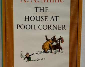 Vintage children's book:  The House At Pooh Corner by A.A. Milne 1961