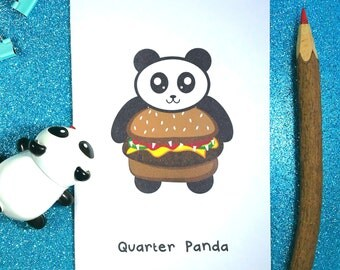 Quarter panda greeting card, funny greeting card, panda card, burger card, birthday card, pun card, panda birthday card, funny birthday card
