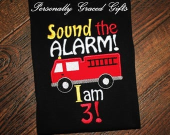 Fireman Birthday Shirt, Firetruck birthday Shirt, Sound the Alarm, Firetruck Birthday Party, Firefighter Party, Embroidered, Personalized