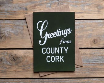 Cork .. Greetings from County Cork card, Irish card, green,   Made in Ireland, cards from Ireland