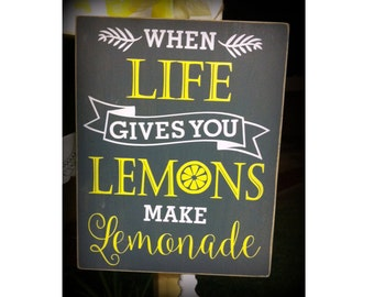 When Life Gives You Lemons Sign, Lemonade Sign, Lemons, Wood Sign, Home Decor, Gray and Yellow Decor, Vintage, Lemonade Stand, Vinyl Sign