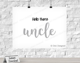 Hello There Uncle - Pregnancy Announcement - Instant Download - Baby Announcement - Gray - DIY - {6PRA}