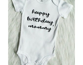 Happy Birthday Mommy, Happy Birthday Shirt, Mom Shirt, Baby Clothes, Boy or Girl, Mom Gifts, Mommy Birthday Shirt, Toddler Shirt, Liv & Co.™