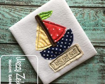 Let's set sail Shabby Chic applique embroidery design - sail boat appliqué design - lets set sail saying embroidery design - bean stitch