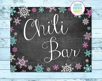 Printable Chili Bar Sign, Instant Download, Winter Wonderland, Winter Onederland, Birthday Party, Printable, Digital File, Pink & Teal