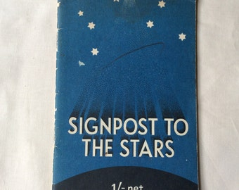Vintage Astronomy booklet, 1943 Signpost to the Stars, Astronomy guide.
