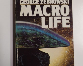 Macro Life by George Zebrowski Orbit Books 1979 Vintage Science Fiction Paperback