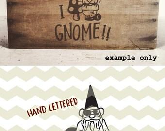 I gnome!! Fun quirky garden gnome, toadstool, gardener digital cut files, SVG, DXF, studio3 for cricut, silhouette cameo, diy vinyl decals