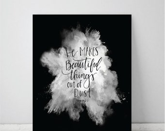 He Makes Beautiful Things Genesis 2:7 Art Print
