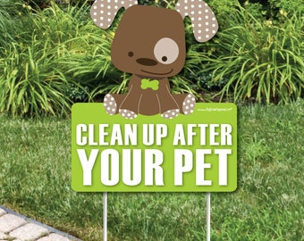 Clean Up After Your Pet Lawn Sign - No Dog Poop Sign - Dog Signs for Yard WITH STAKES - No Pooping Zone - If Your Pet Poops You Must Scoop