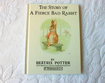 The Story of A Fierce Bad Rabbit  Beatrix  Potter Book,  vintage Beatrix Potter F. Warner