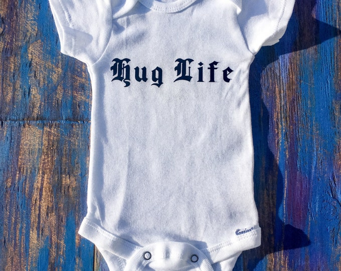 Hug Life Onesie, Old English Style