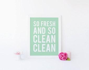So Fresh and So Clean Clean, Bathroom Art, Bathroom Print, So Fresh, So Clean, Wash Brush Floss Flush, Scrub A Dub Dub, Mint, Printable Art