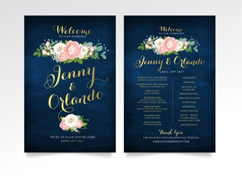Welcome & Program Sign - 2 Large Printed Signs Included or PDF . ANY Design in the Store . Gold Calligraphy Navy Rose Pink Peony Garland