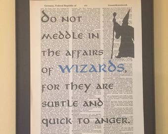 Do not meddle in the affairs of Wizards; Lord of the Rings; Dictionary Print; Page Art;