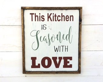 This Kitchen is Seasoned with Love Wood Sign with Red, Green, and Black Lettering and Brown Wood Frame; Rustic Country, Primitive Farmhouse
