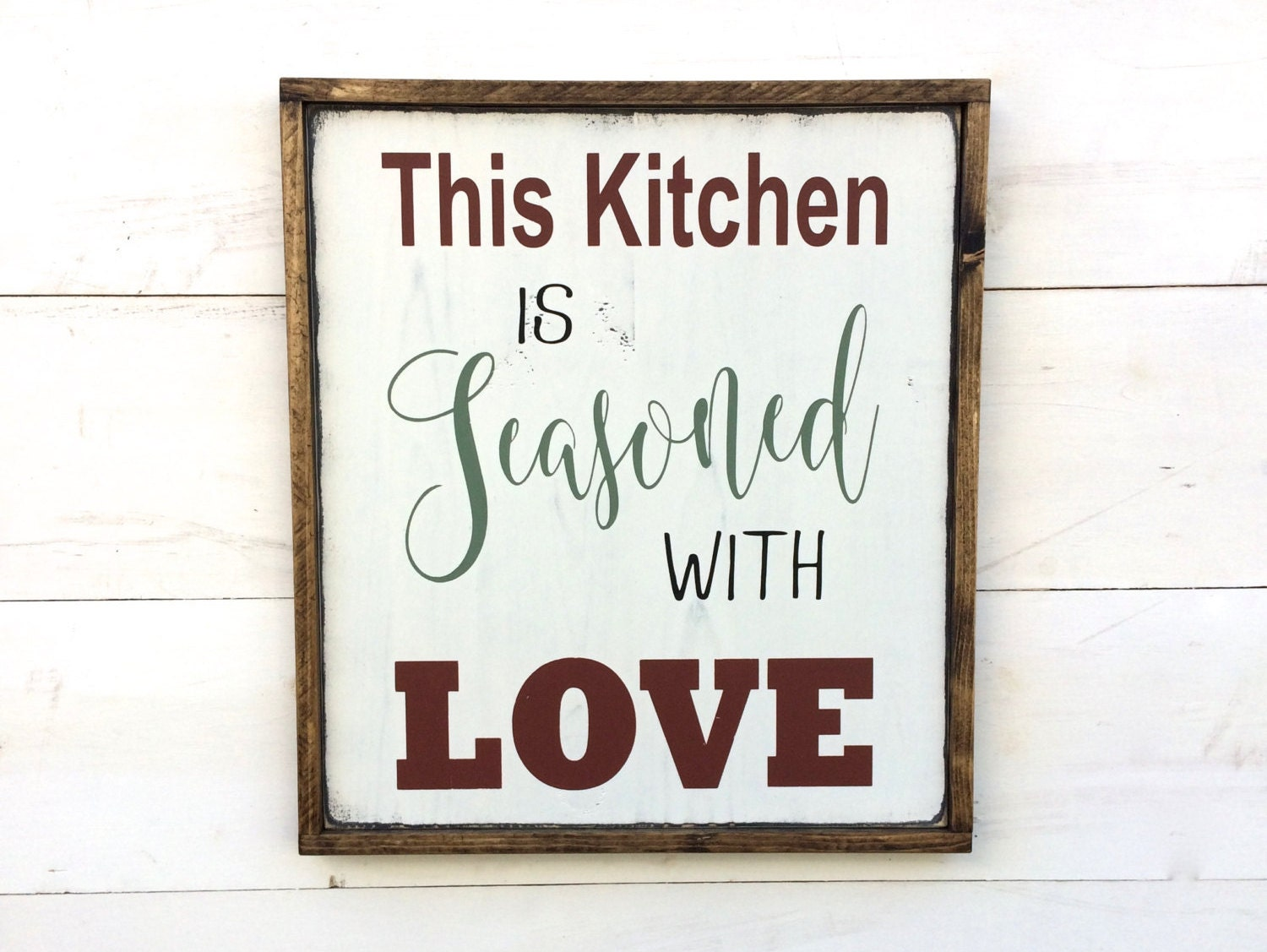 This Kitchen Is Seasoned With Love Wood Sign With Red Green