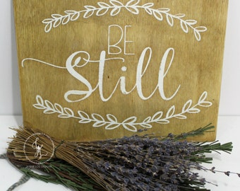 FREE SHIPPING! | Be Still | Bible Verse | Quote Sign | Wooden Sign | Hand Painted | Reclaimed Wood | 8x10