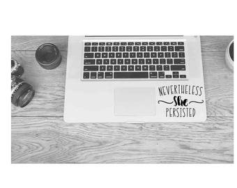 Nevertheless, she persisted vinyl decal | Womens Decal | Elizabeth Warren Quote || Feminist Decal Sticker | Laptop MacBook Car
