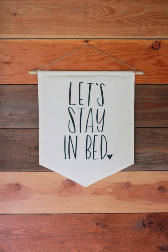 Let's Stay In Bed Pennant Flag Bunting Banner Black & White Room Bedroom Wall Art Cuddle Let's Sleep In