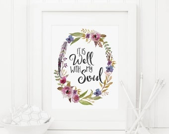 It Is Well With My Soul Printable Quote Print Boho Scripture Wall Art Bible Verse Wall Art Christian Wall Art Floral Wreath Pink and Purple